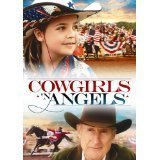 Cowgirls N??€? Angels by James Cromwell (Cowgirl And Angels)