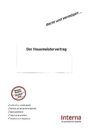 Der Hausmeistervertrag (Recht und Vermögen)