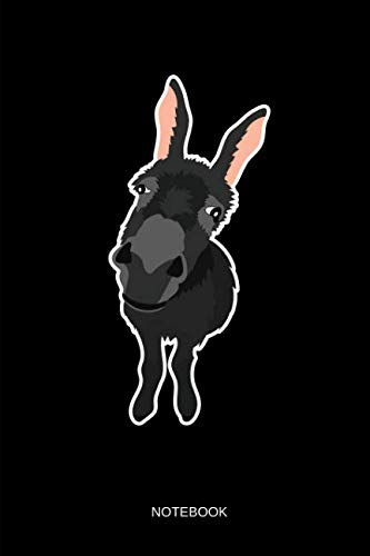 Donkey Ornaments - Donkey - Notebook: Smiling Donkey Notebook / Journal. Funny Donkey Quote Accessories & Novelty Donkey Gift Idea.