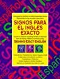 Signos Para el Ingles Exacto, Lou Brown and Gerilee Gustason, 0916708063