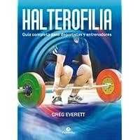 Halterofilia: Guía completa para deportistas y entrenadores