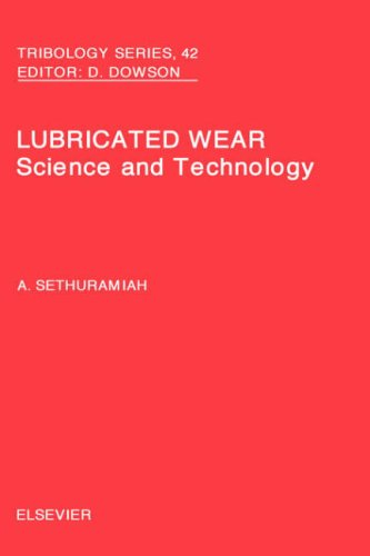 Lubricated Wear, Volume 42 (Tribology and Interface Engineering)