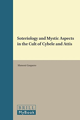 Soteriology and Mystic Aspects in the Cult of Cybele and Attis (Education and Society in the Middle Ages and Renaissance)