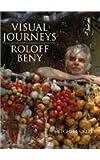 Visual Journeys, Roloff Beny, 0500974144