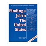 Finding a Job in the United States : Intermediate Through Advanced, Friedenberg, Joan E. and Bradley, Curtis H., 0844241466