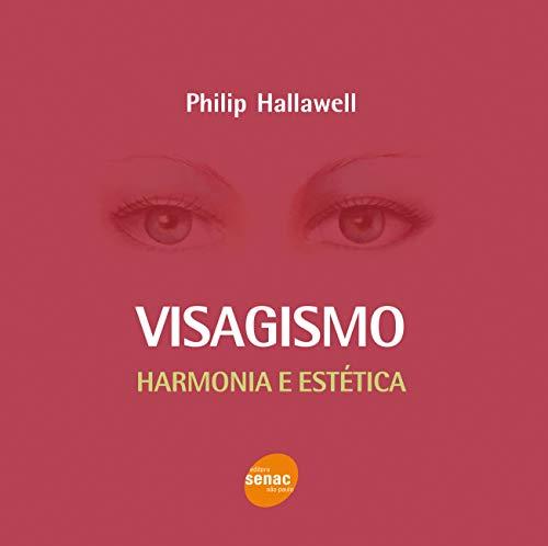 Visagismo Harmonia estética Philip Hallawell