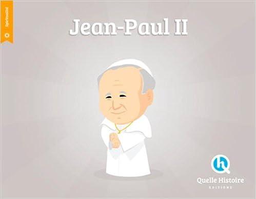 Télécharger en ligne JEAN PAUL II (FR) (hist.jeunesse) pdf epub