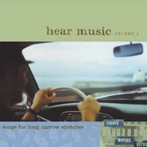 Hear Music Vol. 2: Songs for Long Narrow Stretches