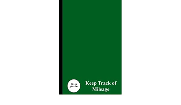 keep track of mileage a vehicle mileage log to track your mileage
