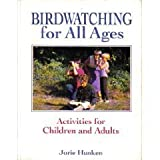 img - for Birdwatching for All Ages: Activities for Children and Adults book / textbook / text book
