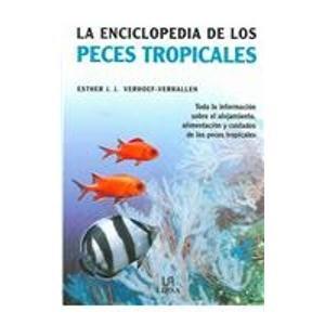Descargar Libro Enciclopedia De Los Peces Tropicales, La ) Esther Verhoef-verhallen