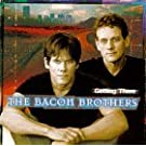 Getting There by The Bacon Brothers