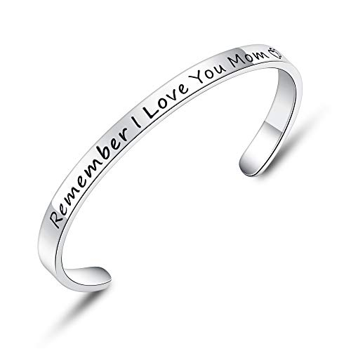 BESTTERN Inspirational Bracelet Cuff Bangle Mantra Quote Keep Going Stainless Steel Engraved Motivational Friend Encouragement Jewelry Gift for Women Teen Girls Sister (Remember I Love You mom)