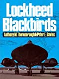 Lockheed Blackbirds, Thornborough, Anthony M. and Davies, Peter E., 0879383402
