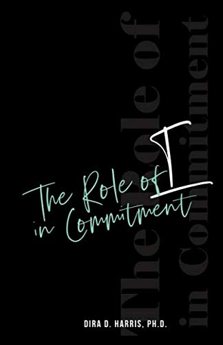 The Role of I In Commitment