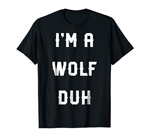 Halloween Easy Wolf Costume Shirts, I'm A Wolf -