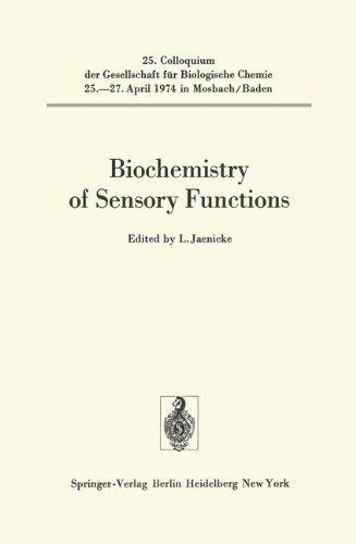 Biochemistry of Sensory Functions: 25. Colloquium am 25.-27. April 1974 (Colloquium der Gesellschaft für Biologische Chemie in Mosbach Baden) (English and German Edition)