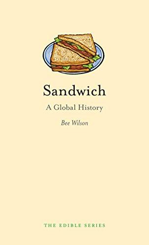 Sandwich: A Global History (Edible)