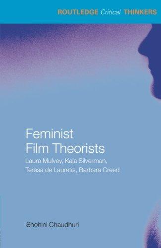 Feminist-Film-Theorists-Laura-Mulvey-Kaja-Silverman-Teresa-de-Lauretis-Barbara-Creed-Routledge-Critical-Thinkers