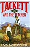 img - for Tackett and The Teacher (Tackett Trilogy No 2) book / textbook / text book