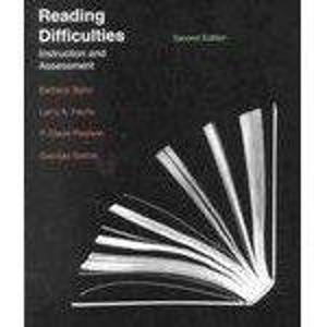 Reading Difficulties: Instruction and Assessment