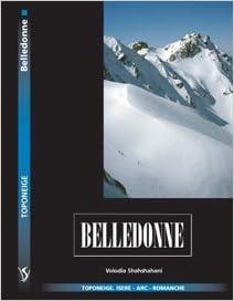 Téléchargements ebook gratuits pour kindle Belledonne : Tome 1, Alpes du Dauphiné PDF