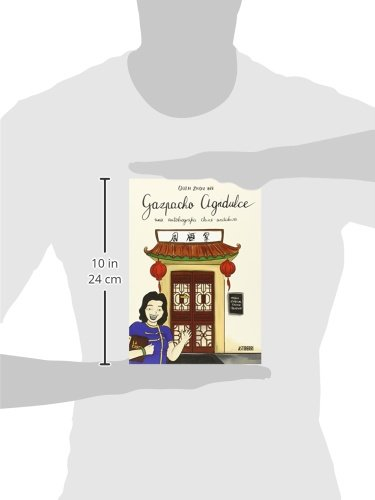 Gazpacho agridulce: Quan Zhou Wu: 9788416251018: Amazon.com ...