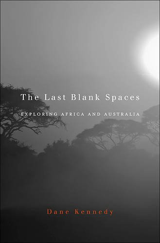 the-last-blank-spaces-exploring-africa-and-australia