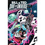 Bill & Ted Save the Universe #2 Available: 7/19/17