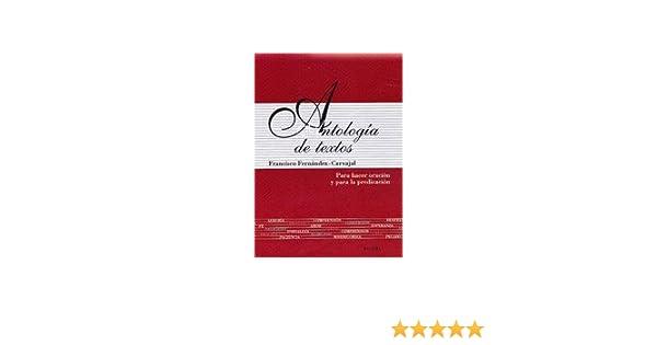 Antologia De Textos: Para Hacer Oracion Y Para LA Predicicacion: Francisco Fernandez Carvajal: 9788471183484: Amazon.com: Books