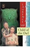 Child of the Owl (Golden Mountain Chronicles)