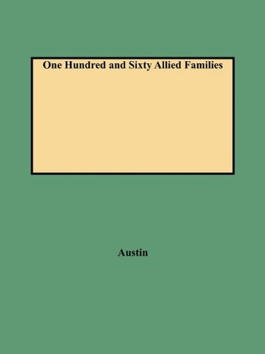 Read Online One Hundred and Sixty Allied Families PDF