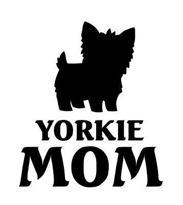 Yorkie Mom Yorkshire Terrier Dog Vinyl Decal Sticker ()