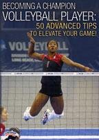 Championship Productions Becoming A Champion Volleyball Player: 50 Advanced Tips To Elevate Your Game DVD - Volleyball Coaching Dvd