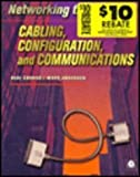 Networking the Desktop : Cabling, Configuration, and Communications, Connor, Deni and Anderson, Mark, 0121858650