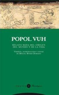Popol Vuh : relato maya del origen del mundo y de la vida(Paperback) - 2009 Edition