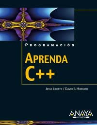 Aprenda C++/ Teach Yourself C++ (Programacion / Programming) (Spanish Edition) by Anaya Multimedia-Anaya Interactiva