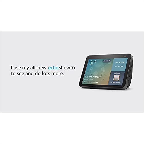 All-new Echo Show 8 (2nd Gen, 2021 release)   HD smart display with Alexa and 13 MP camera   Charcoal