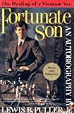 img - for Fortunate Son : The Healing of a Vietnam Vet book / textbook / text book