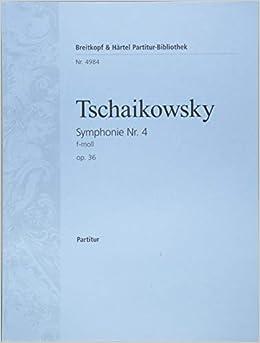 チャイコフスキー: 交響曲 第4番 ヘ短調 Op.36/ブライトコップ & ヘルテル社/スコア
