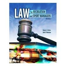 Law for Recreation and Sport Managers 5th (fifth) edition