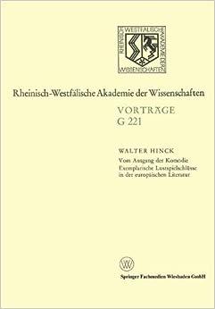 Vom Ausgang der Kom??die Exemplarische Lustspielschl??sse in der europ??ischen Literatur (Rheinisch-Westf??lische Akademie der Wissenschaften) by Walter Hinck (2013-12-31)