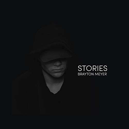 Brayton Meyer - Stories 2018
