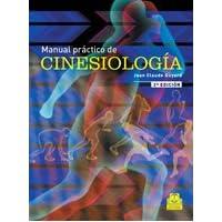 MANUAL PRÁCTICO DE CINESIOLOGÍA (Bicolor) (Medicina)