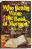 Who Really Wrote the Book of Mormon?, Wayne L. Cowdrey and Howard A. Davis, 0884490688