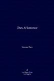 Dies: A Sentence