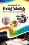 Handbook on Printing Technology (Offset, Flexo, Gravure, Screen, Digital, 3D Printing) 3rd Revised Edition
