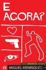 E agora? (Portuguese Edition)
