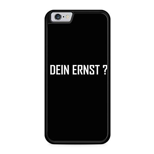 DEIN ERNST ? SCHWARZ Apple iPhone 6 / 6S SILIKON BK Hülle Cover Case Schale Fun Funny Spruch Zitat Design Quote