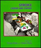 Stroke - Caring and Coping, Fritz, Vivian and Penn, Claire, 1868141160